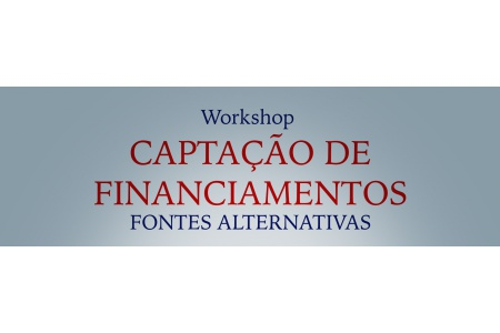 Workshop Start Líder – Fontes Alternativas para Captação de Financiamento