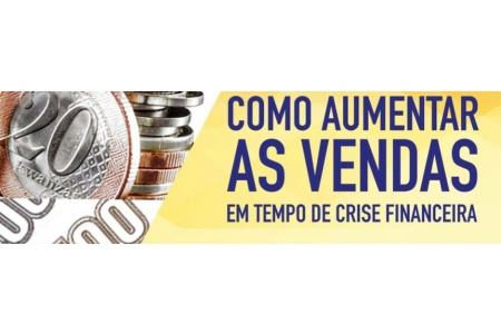 Workshop - Como aumenta as vendas em tempo de crise?